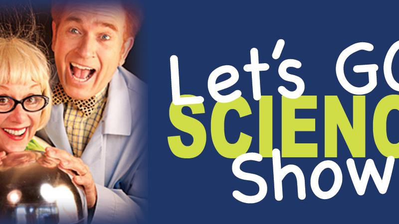FSCJ Artist Series Presents Let's Go Science Show!