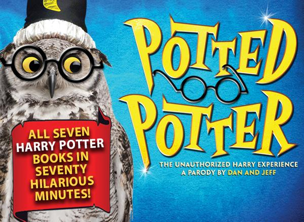 Tickets On Sale Friday February 13 for POTTED POTTER in Jacksonville April 7-12, 2015