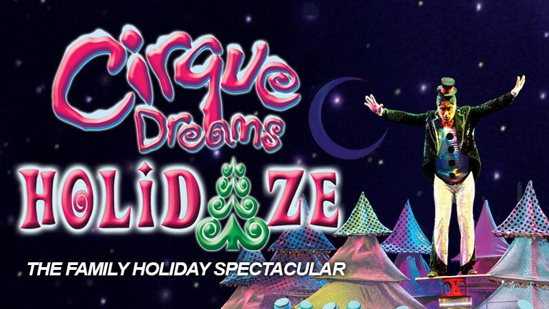 FSCJ Artist Series Presents Cirque Dreams Holidaze November 18-19, 2017!