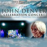The Official John Denver Celebration Concert