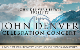 FSCJ Artist Series presents The John Denver Celebration Concert!