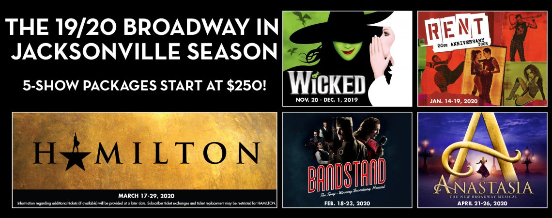 d9f9ff2e Broadway in Jacksonville Season Subscriptions - Artist Series